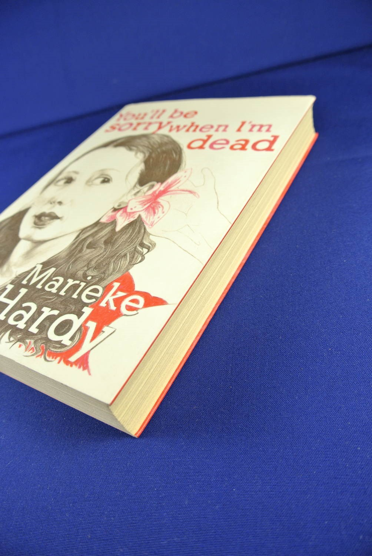 YOU-039-LL-BE-SORRY-WHEN-I-039-M-DEAD-Marieke-Hardy-BOOK-Funny-Memoir-Australian-Writer thumbnail 2